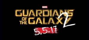 Guardians of the Galaxy 2 opens on May 5, 2017